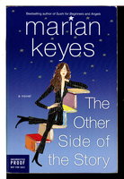 THE OTHER SIDE OF THE STORY. by Keyes, Marian.