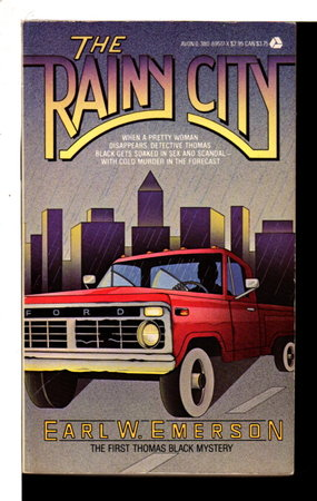 THE RAINY CITY. by Emerson, Earl.
