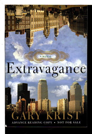 EXTRAVAGANCE. by Krist, Gary