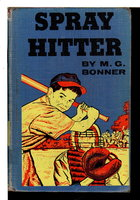 SPRAY HITTER. by Bonner, M. G.