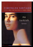 THE TURKISH LOVER. by Santiago, Esmeralda.