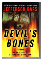 THE DEVIL'S BONES. by Bass, Jefferson (pseudonym for Dr Bill Bass and Jon Jefferson)