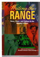 WRITING THE RANGE: Race, Class, and Culture in the Women's West. by [Anthology, signed] Jameson, Elizabeth and Susan Armitage, editors. Shirley Ann Wilson Moore, signed.