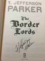 THE BORDER LORDS. by Parker, T. Jefferson