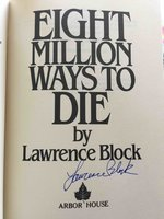 EIGHT MILLION WAYS TO DIE. by Block, Lawrence.