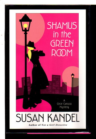 SHAMUS IN THE GREEN ROOM. by Kandel, Susan.