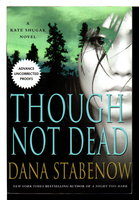 THOUGH NOT DEAD. by Stabenow, Dana.