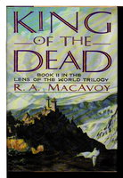 KING OF THE DEAD. by MacAvoy, R. A. .