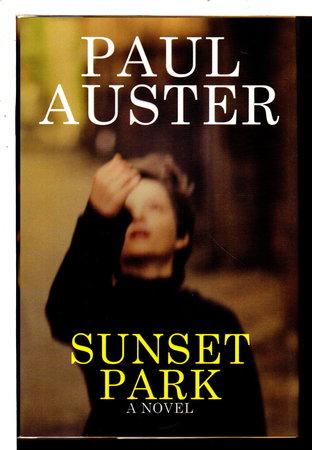 SUNSET PARK. by Auster, Paul.