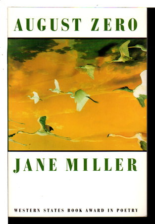 AUGUST ZERO. by Miller, Jane.
