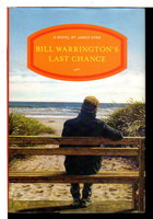 BILL WARRINGTON'S LAST CHANCE. by King, James.