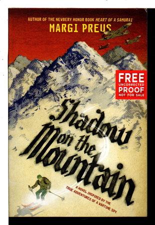 SHADOW ON THE MOUNTAIN. by Preus, Margi.