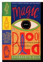 THE MAGIC OF BLOOD by Gilb, Dagoberto