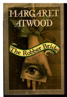 THE ROBBER BRIDE by Atwood, Margaret.