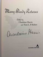 MANY BLOODY RETURNS. by [Anthology] Harris, Charlaine and Toni L. P. Kelner, editors..