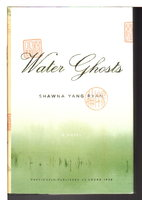 WATER GHOSTS (original title Locke, 1928.) by Ryan, Shawna Yang.