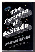 THE FORTRESS OF SOLITUDE. by Lethem, Jonathan.