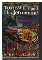 TOM SWIFT AND HIS JETMARINE: Tom Swift, Jr series #2. by Appleton, Victor II.