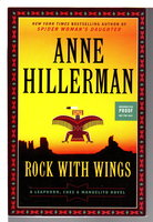 ROCK WITH WINGS. by Hillerman, Anne.