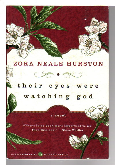 THEIR EYES WERE WATCHING GOD. by Hurston, Zora Neale (Foreword by Edwidge Danticat. )