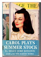CAROL PLAYS SUMMER STOCK (Carol Page series #2) by Boylston, Helen Dore .