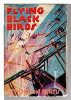 FLYING BLACK BIRDS: Air Combat Stories #4. by Burtis, Thomson,