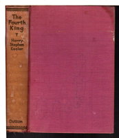 THE FOURTH KING. by Keeler, Harry Stephen (1890-1967)