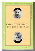 WATCH YOUR MOUTH. by Handler, David.