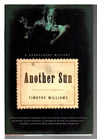 ANOTHER SUN. by Williams, Timothy.