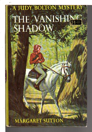 THE VANISHING SHADOW: Judy Bolton #1. by Sutton, Margaret