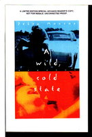 A WILD COLD STATE. by Monroe, Debra.