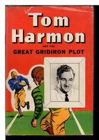 TOM HARMON AND THE GREAT GRIDIRON PLOT. by Dender, Jay.