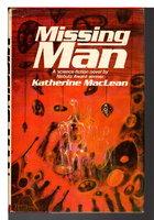 MISSING MAN by MacLean, Katherine