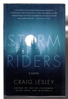 STORM RIDERS. by Lesley, Craig.