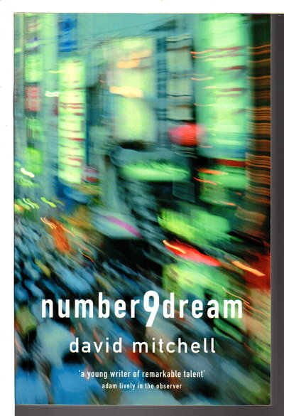 NUMBER 9 DREAM. by Mitchell, David.