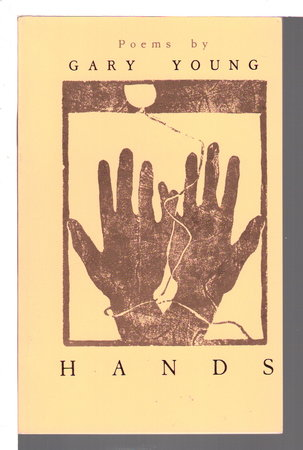 HANDS: Poetry. by Young, Gary.