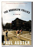 BROOKLYN FOLLIES. by Auster, Paul.