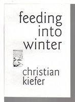 FEEDING INTO WINTER. by Kiefer, Christian.
