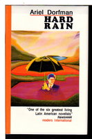 HARD RAIN. by Dorfman, Ariel.