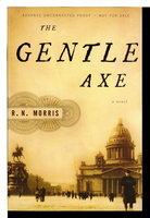THE GENTLE AXE. by Morris, R. N.