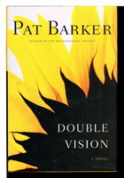 DOUBLE VISION. by Barker, Pat.