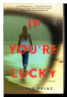IF YOU'RE LUCKY. by Prinz, Yvonne.