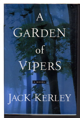 THE GARDEN OF VIPERS. by Kerley, Jack.