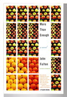 MORE THAN ENOUGH. by Fulton, John.