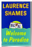WELCOME TO PARADISE. by Shames, Laurence.