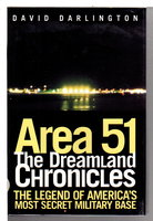AREA 51: THE DREAMLAND CHRONICLES. by Darlington, David.