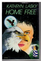 HOME FREE by Lasky, Kathryn