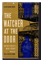 THE WATCHER AT THE DOOR. by Hall, Geoffrey Holiday.