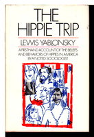 THE HIPPIE TRIP. by Yablonsky, Lewis
