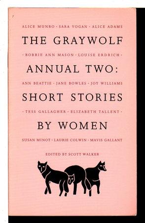 SHORT STORIES BY WOMEN: The Graywolf Annual Two. by [Anthology, signed] Walker, Scott, editor. Ann Beattie, signed.